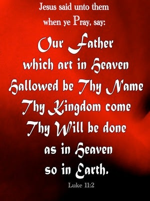 Luke 11:2 Our Father Which Art In Heaven red