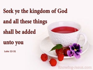 Luke 12:31 Seek Ye The Kingdom Of God (pink)
