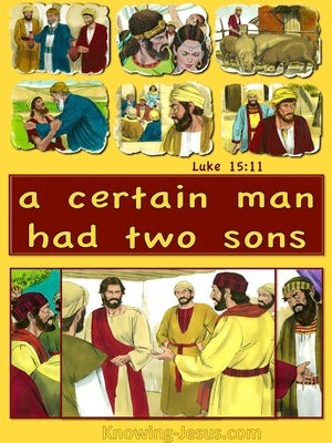 Luke 15:11 A Certain Man Had Two Sons yelllow