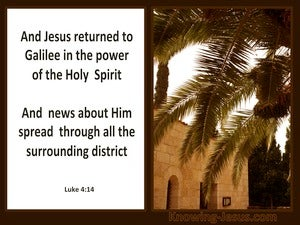 Luke 4:2 He Returned To Galilee In The Spirit's Power white