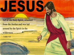 Luke 4:1 Jesus Full Of The Holy Spirit Led In The Wilderness black