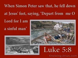 Luke 5:8 Depart From Me I Am A Sinful Man (red)