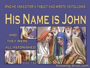 Luke 1:63 Zacharias Said His Name Is John (purple)