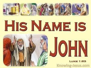Luke 1:63 Zacharias Said His Name Is John (yellow)