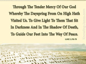 Luke 1:78 Through The Tender Mercy Of Our God (cream)