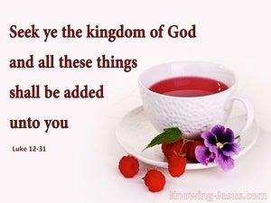 Luke 12:31 Seek Ye The Kingdom Of God (pink)