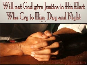 Luke 18:7 God Elect Who Cry To Him (brown)