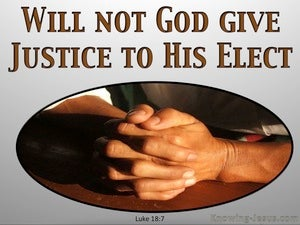 Luke 18:7 God Elect Who Cry To Him (gray)
