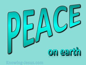 Luke 2:14 Peace on Earth (aqua)