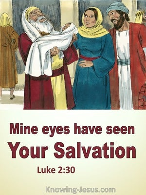 Luke 2:30 Mine Eyes Have Seen Your Salvation (yellow)