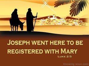 Luke 2:5 Joseph Went There To Be Registered With Mary (yellow)
