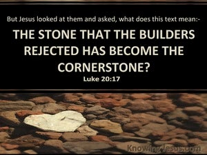 Luke 20:17 The Stone Which The Builders Rejected (beige)
