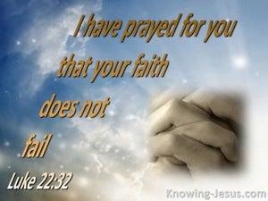 Luke 22:32 I Have Prayed For You (blue)
