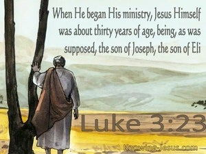 Luke 3:23 Jesus Began His Ministry At Thirty Years Of Age (aqua)