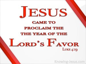 Luke 4:19 To Proclaim The Acceptable Year Of The Lord (red)
