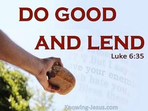 Luke 6:35 Do Good And Lend (red)