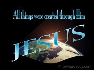 John 1:3 All Was Created By Him blue