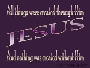 John 1:3 All Was Created By Him purple