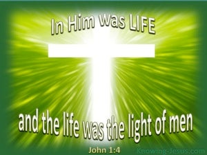 John 1:4 In Him Was Life green