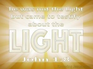 John 1:8 He Came To Testity About The Light white
