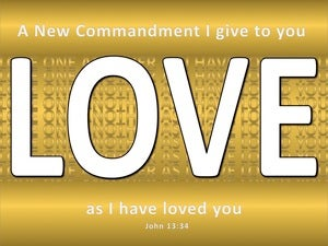 John 13:34 Love As I Have Loved You gold