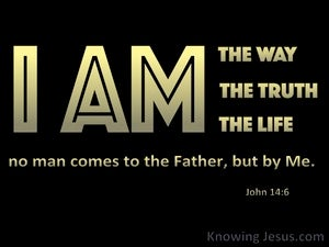 John 14:6 I Am The Way The Truth And The Life (black)