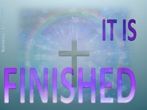 John 19:30 Jesus Cried Out It Is Finished blue