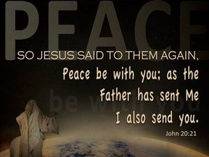 John 20:21 Peace, As The Father Send Me I Send You brown