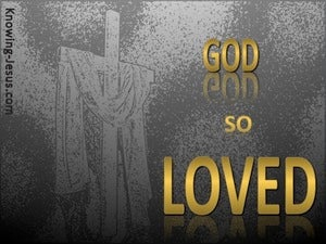 John 3:16 God So Loved The World gold