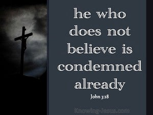 John 3:18 He That Believes Is Not Condemned black