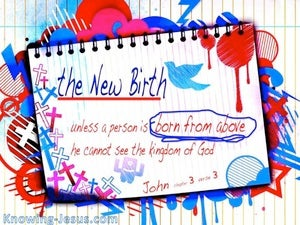 John 3:3 You Must Be Born From Above blue