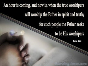 John 4:23 Worship In Spirit And Truth black