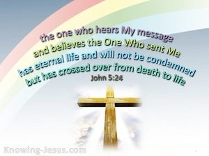 John 5:24 Crossed From Death To Life gray