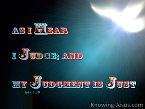 John 5:30 My Judgement Is Just (red)