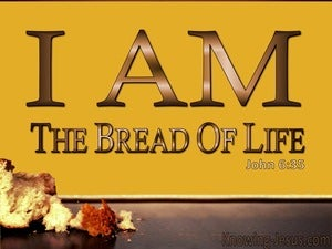 John 6:35 I Am The Bread Of Life (yellow)
