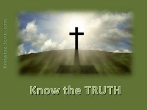 John 8:32 Know The Truth green