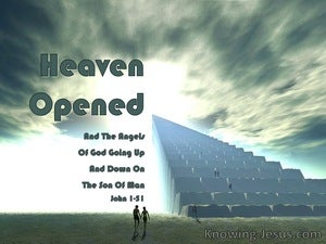 John 1:51 Heaven Open And The Angels Of God Going Up And Down On The Son Of Man (windows)09:25