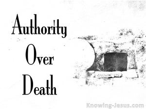 John 10:18 Authority Over Death And Life (white)