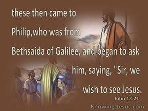 John 12:21 We Wish To See Jesus (brown)