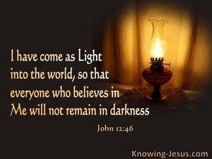 John 12:46 Jesus Has Come As Light (orange)