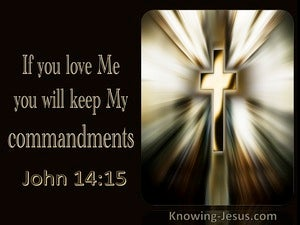 John 14:15 If You Love Me You Will Keep My Commandments (utmost)11:02