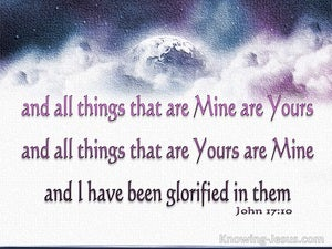 John 17:10 I Have Been Glorified In Them (white)