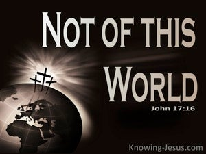 John 17:16 Not Of This World (beige)
