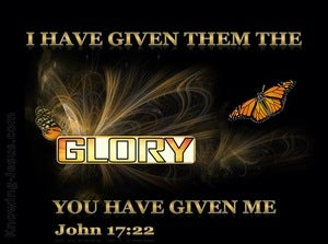 John 17:22 The Glory Your Have Given Me (black)