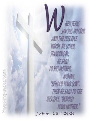 John 19:27 Woman, Behold Your Son (white)