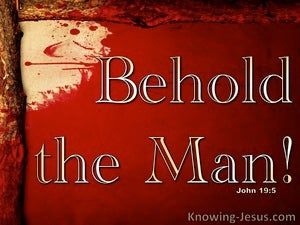 John 19:5 Behold The Man (red)