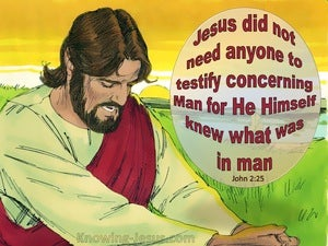 John 2:25 Jesus Knew What Was In Man (red)