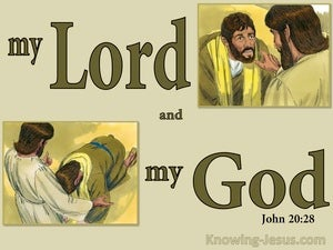 John 20:28 Thomas Said My Lord And My God (green)