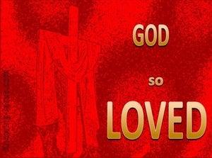John 3:16 God So Loved (red)