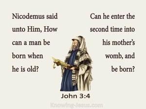 John 3:4 How Can A Man Be Born Again (beige)